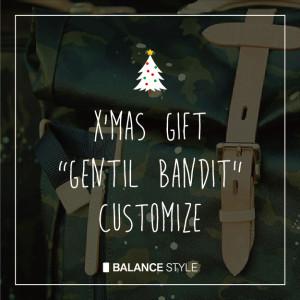 Gentil Bandit | カスタマイズオーダーをクリスマスに間に合わせるために!