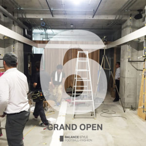 BALANCE STYLE 大阪店|オープンまで1週間をきりました!
